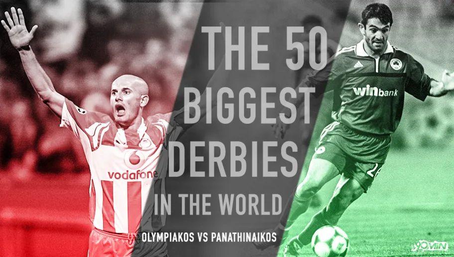 , Ολυμπιακός – Παναθηναϊκός: Στα 50 μεγαλύτερα ντέρμπι του κόσμου!